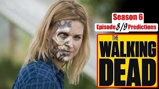 DEATH Predictions - The Walking Dead Season 6 Episode 8 & 9 (Comic Spoilers Ep. 608 & 609)