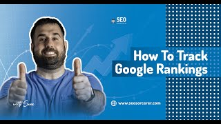 How to Track Google Rankings  SERPROBOT Review