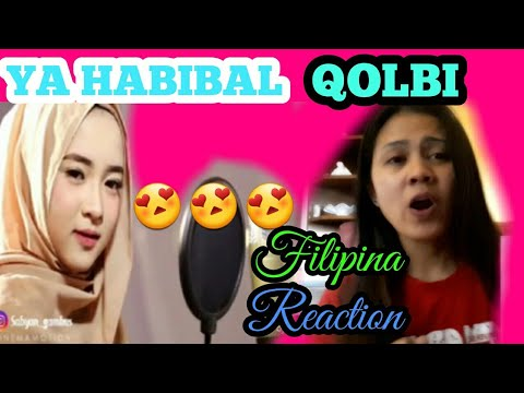 YA HABIBAL QOLBI-Sabyan version|Filipina Reaction