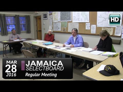 Jamaica Selectboard Mtg 3/28/16