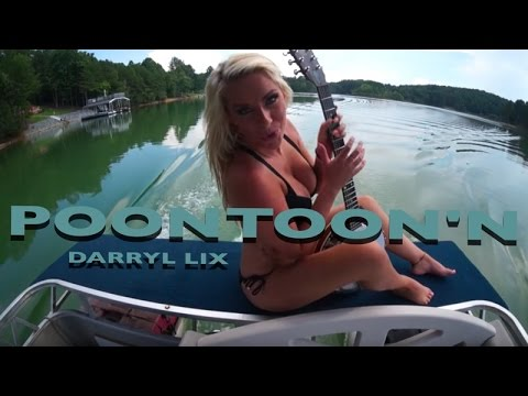 Darryl Lix - Poontoonin' (Official Music Video)