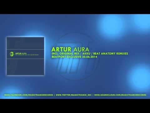 Artur - Aura (Akku Remix) [Magic Trance]