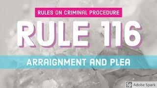 Rule 116; Arraignment and Pleas; CRIMINAL PROCEDURE [AUDIO CODAL]