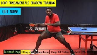 Loop Fundamentals Shadow Table Tennis Training Video Out Now