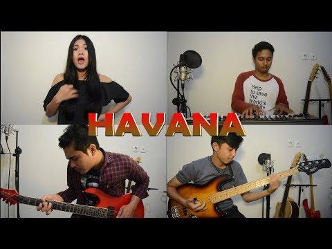 HAVANA - Camila Cabello (cover By Ade Sylvia, Raja Syarif, Yogi Sipayung, Iwan Nasution)