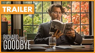 Bekijk de trailer van de nieuwe film Richard Says Goodbye