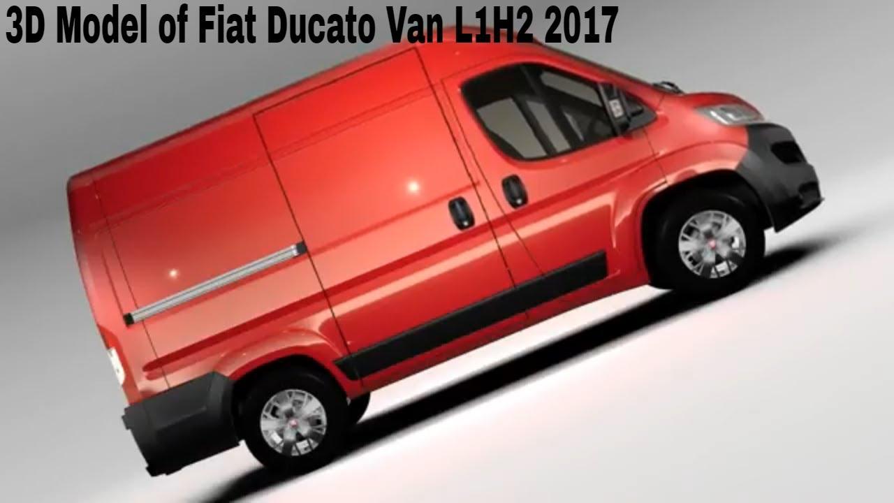 3d model of fiat ducato van l1h2 2017 review youtube. Black Bedroom Furniture Sets. Home Design Ideas