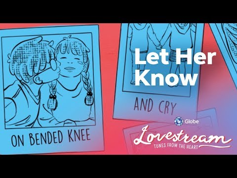 Let Her Know by Gio Levy | #LoveStream: Tunes From The Heart Lyric Cards