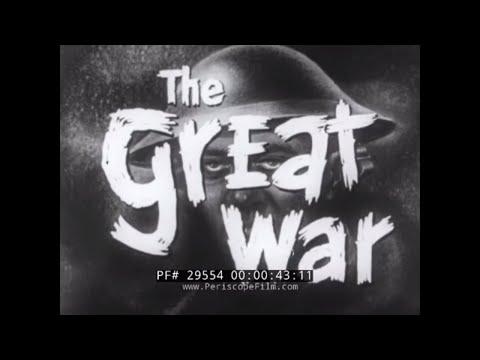 """ THE GREAT WAR "" 1956 WORLD WAR 1 DOCUMENTARY FILM  WWI  1914-1918  29554"