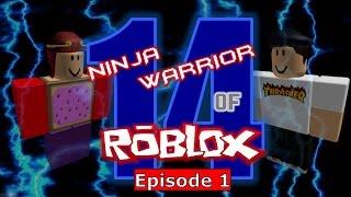 Ninja Warrior of Roblox Turnier 14, Episode 1
