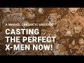 Casting the MCU X-Men! Who has the better cast?