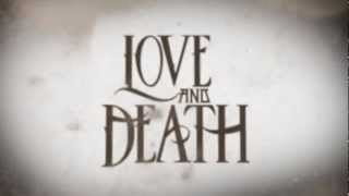 """Love and Death """"Between Here & Lost"""" Album Trailer"""