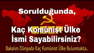Video Sorulduğunda, Kaç Komünist Ülke İsmi Sayabilir siniz? / Bilmelisiniz ki! download MP3, 3GP, MP4, WEBM, AVI, FLV Desember 2017
