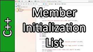 Member Initialization List - C++ Programming Tutorial #38 (PC / Mac 2015)