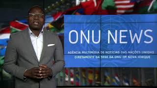 Destaque ONU News - 11 de dezembro de 2018