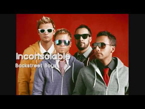 Backstreet Boys - Inconsolable (HQ)