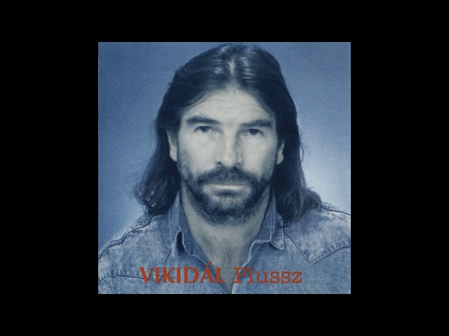 Vikidál Gyula - Plussz Teljes album
