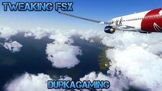 Tweaking FSX