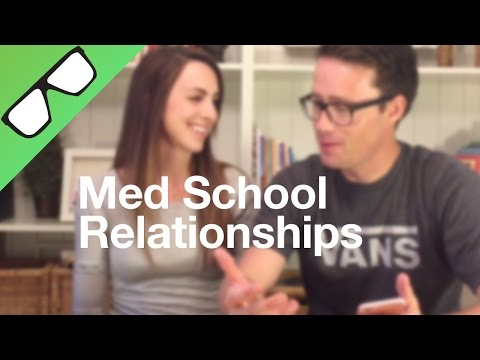 Med School: Relationships