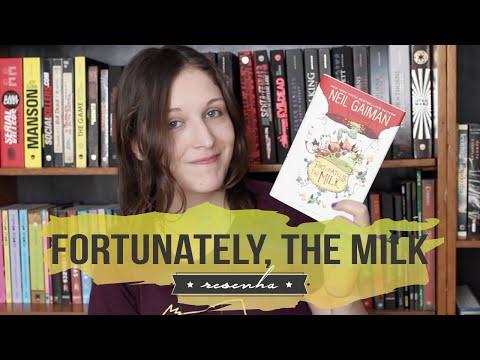 Fortunately, the Milk: Neil Gaiman em busca do leite das crianças | RESENHA