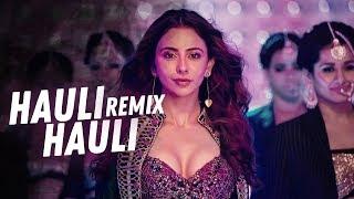 Hauli Hauli 2019 Remix BPM Projekt New Movie De De Pyaar De Songs | Ajay Devgn, Tabu, Rakul