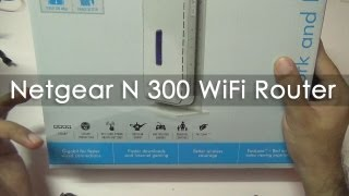 Netgear N300 WiFi Router Unboxing