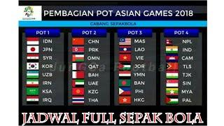 Download Video #ASIANGAMES2018 #JADWALBOLA  JADWAL ASIAN GAMES 2018 SEPAK BOLA MP3 3GP MP4