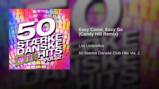 Easy Come, Easy Go (Candy Hill Remix)