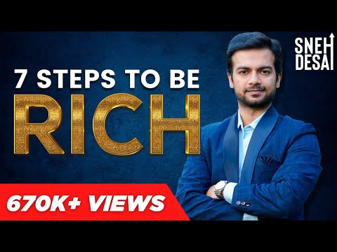 7 Steps to be Rich | Full Video Series by Life Coach Dr.Sneh Desai