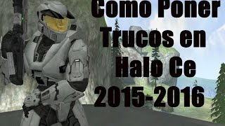 Tutorial como ponerle trucos a Halo CE 2015-2016