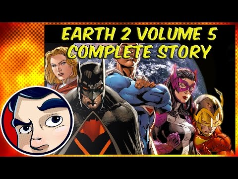 "Earth 2 Vol 5 ""The End?"" - Complete Story"