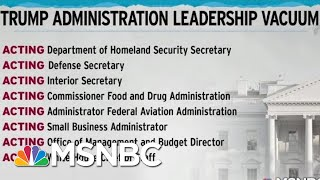 president-donald-trump-consolidates-power-with-staff-of-acting-officials-rachel-maddow-msnbc