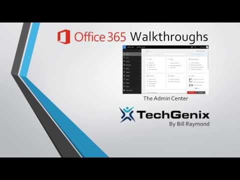 Introducing the Office 365 Admin Center