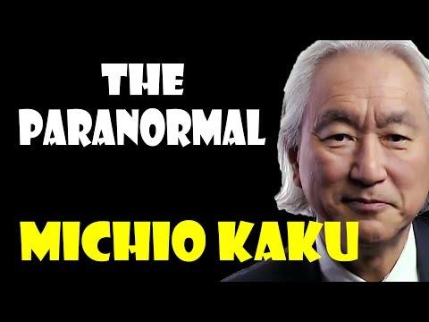 Dr Michio Kaku 2017 / The Paranormal