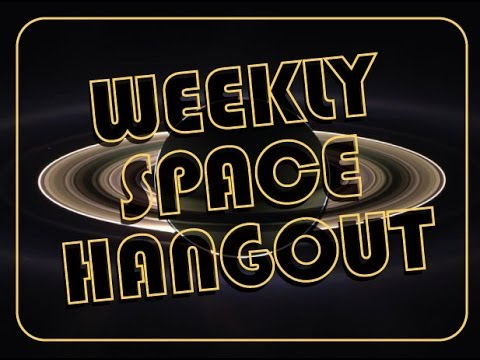 Weekly Space Hangout - July 26, 2013