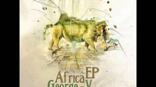 George V - Africa (Valeron Remix)