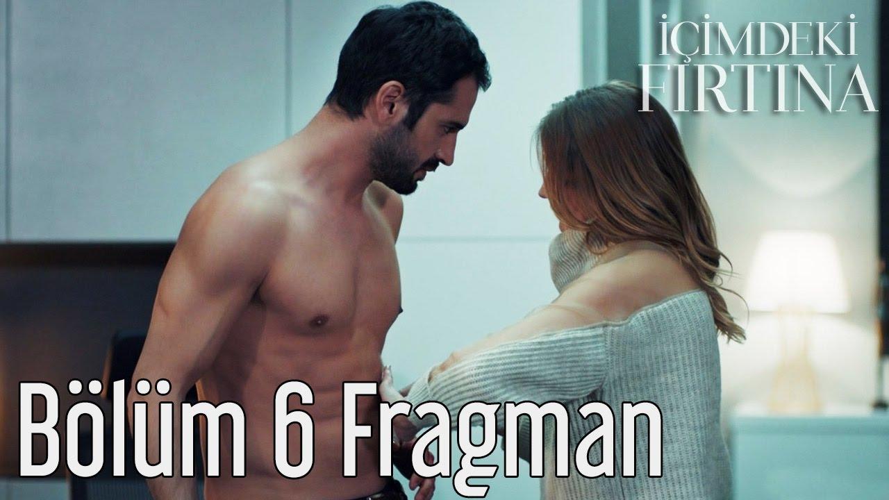 Icimdeki Firtina 6 Bolum Fragman Youtube