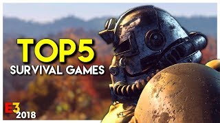 TOP 5 SURVIVAL GAMES FROM E3 2018!