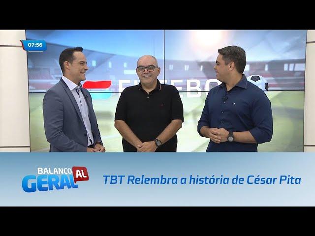 Esporte: TBT Relembra a história de César Pita