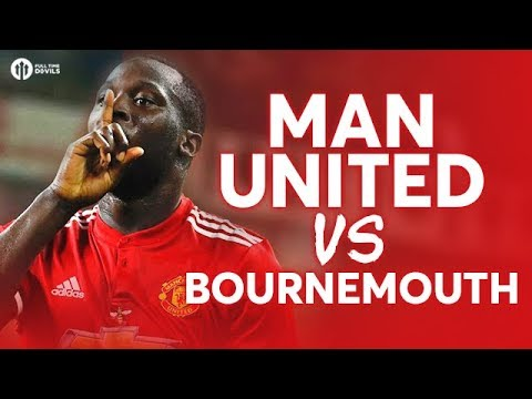 Manchester United vs Bournemouth LIVE PREVIEW!