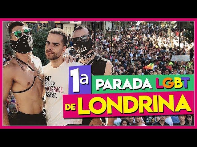 MINHA PRIMEIRA VEZ EM UMA 1ª PARADA LGBT (LONDRINA) - Põe Na Roda