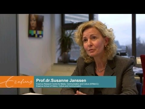Media and Communication PhD research Erasmus University Rotterdam | Prof. dr. Susanne Janssen