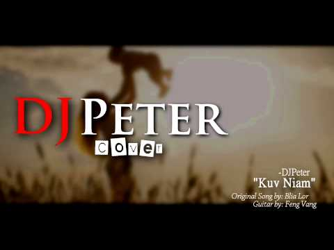 Kuv Niam - DJPeter Cover (Instrumental)