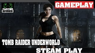 Steam Play (Proton) - Tomb Raider Underworld