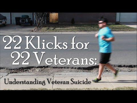22 Klicks for 22 Veterans: Understanding Veteran Suicide