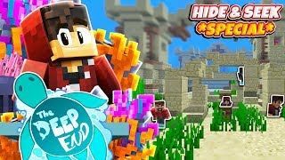 Minecraft: The Deep End SMP! *HIDE & SEEK SPECIAL*