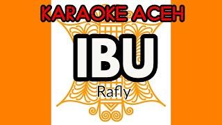 IBU (Rafly) - KARAOKE