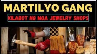 MARTILYO GANG