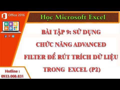 Sử dụng chức năng Advanced Filter để rút trích dử liệu trong bảng tính Excel (P2)