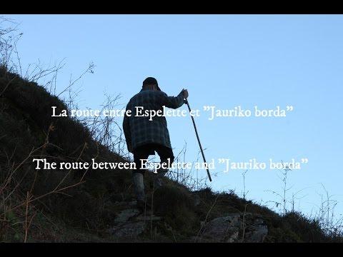"La route entre Espelette et ""Jauriko Borda"""